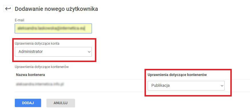 """Wpisujemy adres mailowy oraz nadajemy uprawnienia dotyczące konta: Administrator, a także kontenera: """"Publikacja"""" i naciskamy """"dodaj"""""""